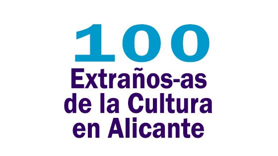 LOBLANC presenta: 100 Extraños-as de la cultura en Alicante