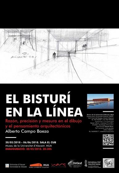"""Cartel """"El bisturí en la línea. Precisión y mesura en el dibujo y el pensamiento arquitectónicos de Alberto Campo Baeza."""""""