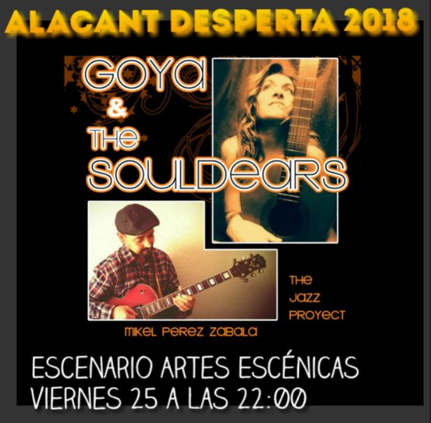 Goya & The Souldears en Alacant Desperta