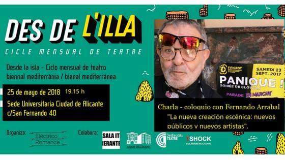 Des de la Illa: un nuevo ciclo Teatro en Alicante con Fernando Arrabal