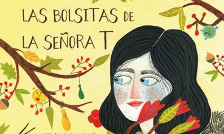 """""""Las bolsitas de la Señora T"""" un álbum ilustrado cuyo protagonista es el tiempo"""