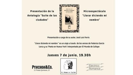 Lorca viene a la librería Pynchon&Co con su antología Suite de las Ciudades
