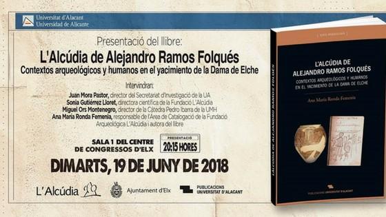 El libro «L'Alcúdia de Alejandro Ramos Folqués» se presentó en el Centro de Congresos de Elche