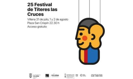"""Huí dimarts 31 de juliol dóna començament la 25 edició del Festival de """"Titelles de las Cruces"""" de Villena"""