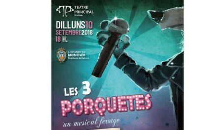 Musical LES 3 PORQUETES en el Teatro Principal de Monóvar