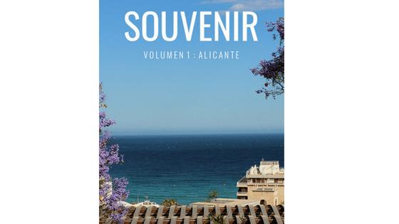 Alicante protagoniza el primer número de la revista internacional SOUVENIR