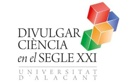 Científicos y periodistas muestran en la Universidad de Alicante cómo alfabetizar la sociedad con divulgación y comunicación científica