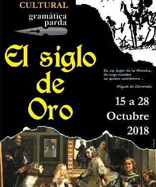 III Quincena Cultural de Gramática Parda «EL SIGLO DE ORO» en Elda