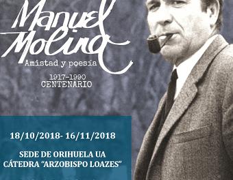 La Sede en Orihuela de la Universidad de Alicante dedica una exposición a Manuel Molina en el centenario de su nacimiento