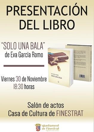 """Finestrat acull aquest divendres la presentació del llibre """"Solo una bala"""" d'Eva García Rom"""