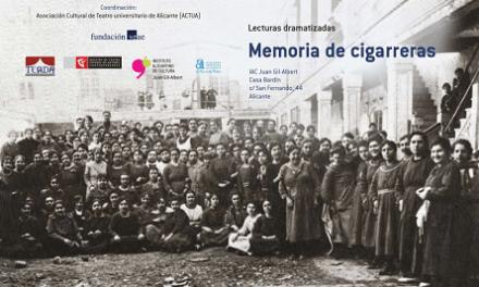 El libro Memoria de cigarreras saca a la luz el trabajo realizado en el taller de lectura dramatizada del Juan Gil-Albert