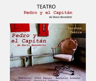 """Los aficionados al teatro disfrutarán este sábado en Xàbia de la obra """"Pedro y el capitán"""" de Mario Benedetti"""