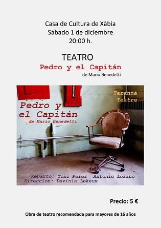 """Els aficionats al teatre gaudiran aquest dissabte a Xàbia de l'obra """"Pedro i el capità"""" de Mario Benedetti"""