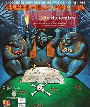 La Sede Universitaria y el Ayuntamiento de Torrevieja organizan las I Jornadas nacionales de Rol «Trollea 2018»