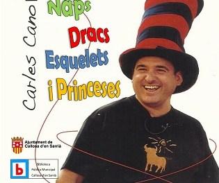 El conocido cuentacuentos Carles Cano llegará a Callosa el próximo 28 de diciembre con 'Naps, dracs, esquelets i princeses'