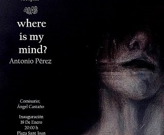 Exposició d'Antonio Pérez. Where is my mind?