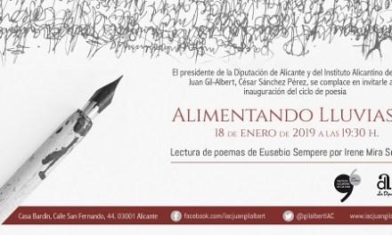 """Los poemas de Eusebio Sempere inauguran el ciclo 2019 de """"Alimentando lluvias"""" por el IAC Juan Gil-Albert"""