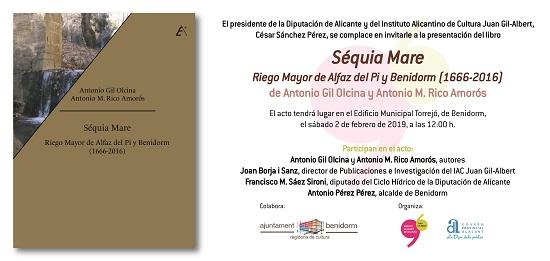 """El libro """"Séquia Mare. Riego Mayor de Alfaz del Pi y Benidorm (1666-2016)"""" se presenta este sábado en El Torrejó"""