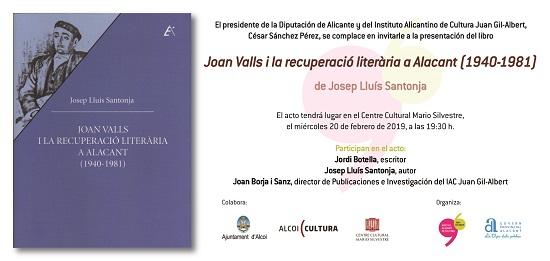 L'Institut de Cultura Juan Gil-Albert presenta un llibre sobre l'entorn literari del poeta alcoià Joan Valls en el Centre Cultural Mario Silvestre d'Alcoi