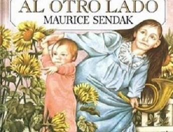 Maurice Sendak: AL OTRO LADO, una joya de libro