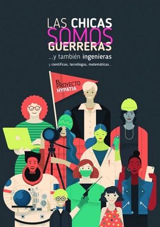 """Llega a Villena la Exposición  """"Las chicas somos guerreras…….. Y también ingenieras, científicas, tecnólogas, matemáticas…."""
