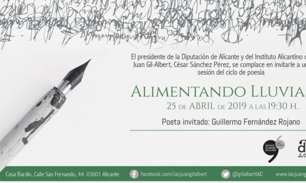 Guillermo Fernández Rojano serà el poeta convidat aquest pròxim dijous en l'Institut Alacantí de Cultura Juan Gil-Albert