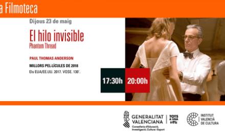 """La película """"EL HILO INVISIBLE"""" en el Teatre Arniches este jueves"""