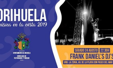 """""""Frank Daniel's DJ's"""" amenitzarà la nit amb el segon concert de 'Oriola, música en la costa 2019' dissabte que ve 24 d'agost"""