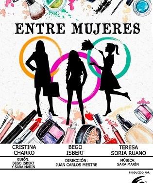 """El Campello presenta l'obra de teatre """"ENTRE MUJERES"""" que narra les alegries i disgustos de tres dones"""