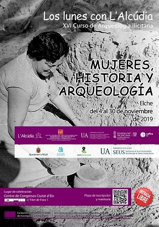 El XVI Curso de Arqueología Ilicitana se centra este año en las mujeres a través de la historia