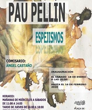 Exposició Espejismos de Pau Pellín en la galeria ACAS d'Elx