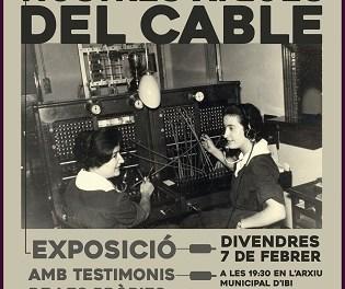 """El Archivo Municipal de Ibi inaugura este viernes la exposición  """"Les nostres xiques del cable"""""""