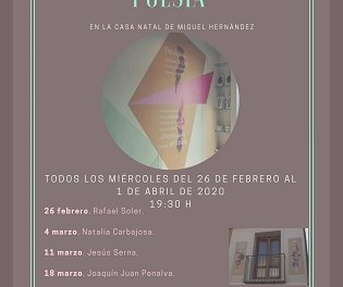 Aquest pròxim dimecres s'iniciarà el IV Cicle de Poesia a la Casa Natal de Miguel Hernández