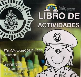 La Policía Local de Elche se une a la de Santa Pola y difunde un libro para ayudar a los niños y niñas a pasar el confinamiento en casa