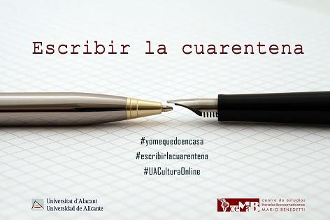 La Universidad de Alicante pone en marcha a través del CeMaB «Escribir la cuarentena»