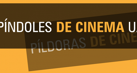 La Universidad de Alicante lanza «Píldoras de cine»