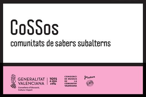 Proyectos de producción cultural COSSOS: comunidades de saberes subalternos