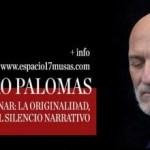 Aprender a escribir con Alejandro Palomas: la originalidad, la verdad y el silencio narrativo