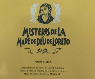 El Ajuntament de Mutxamel edita una auca y una adaptación teatralizada de los Misteris de la Mare de Déu de Loreto, que forman parte del patrimonio inmaterial mutxameler con la colaboración de la Diputació d'Alacant
