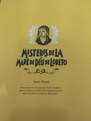 L'Ajuntament de Mutxamel edita una auca i una adaptació teatralitzada dels Misteris de la Mare de Déu de Loreto, que formen part del patrimoni immaterial mutxameler amb la col·laboració de la Diputació d'Alacant