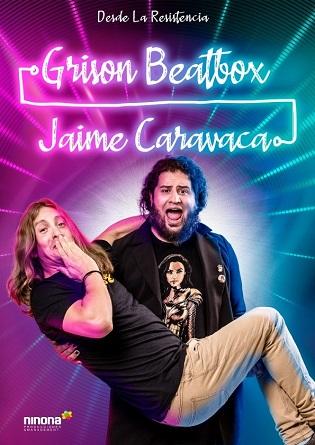Jaime Caravaca y Grison Beatbox ofrecerán en Torrevieja su espectáculo humorístico y musical el 29 de agosto a las 22:00 en las Eras de la Sal