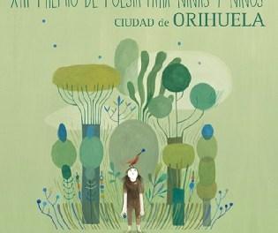 """El 21 de septiembre finaliza el plazo para presentar obras para el XIII Premio Internacional de Poesía """"Ciudad de Orihuela"""" infantil"""