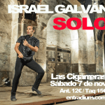 ISRAEL GALVAN baila en Las Cigarreras