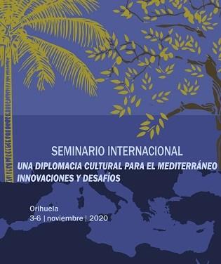 Un Seminari Internacional de Diplomàcia Cultural per al Mediterrani se celebra a Orihuela a partir del 3 de novembre
