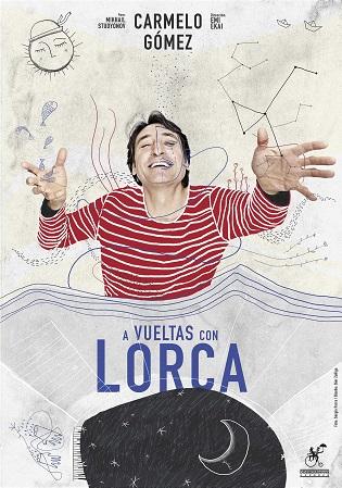 """Carmelo Gómez protagoniza """"A vueltas con Lorca"""" en el Teatro Chapí de Villena"""