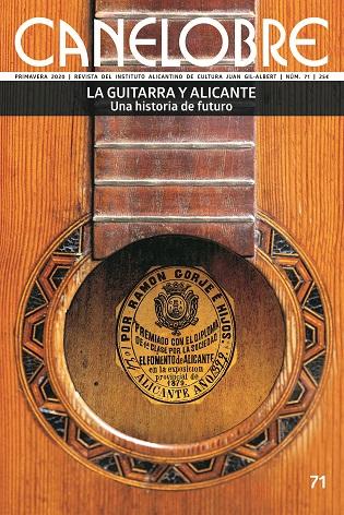 El IAC Juan Gil-Albert da a conocer la excelencia cultural de la guitarra en Alicante y provincia con la revista Canelobre