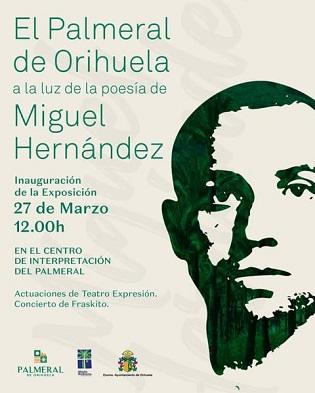 La exposición 'El Palmeral de Orihuela a la luz de la poesía de Miguel Hernández' pondrá en valor la relación del poeta oriolano con este lugar emblemático