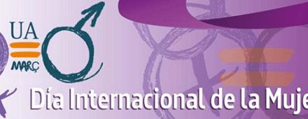 La Universidad de Alicante convertirá marzo en el mes de la mujer con un amplio programa de actividades