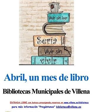 Las Bibliotecas Públicas Municipales de Villena arrancan su ciclo de actividades en conmemoración del Día del Libro