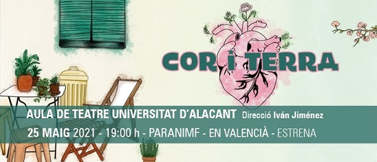 El Aula de Teatro de la Universidad de Alicante estrena «Cor i Terra» la próxima semana con las entradas agotadas